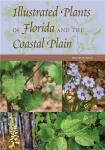 Illustrated Plants of Florida and the Coastal Plain (2nd rev. ed.)